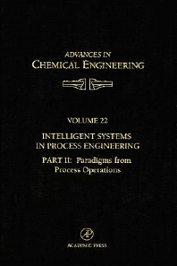 Cover image for Intelligent Systems in Process Engineering, Part II: Paradigms from Process Operations