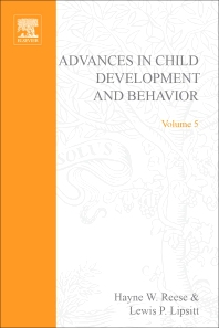 Advances in Child Development and Behavior - 1st Edition - ISBN: 9780120097050, 9780080565774