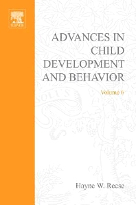 Advances in Child Development and Behavior - 1st Edition - ISBN: 9780120097067, 9780080565781