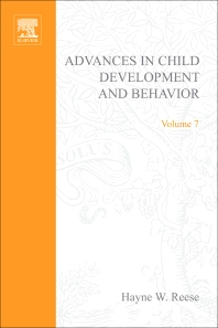 Advances in Child Development and Behavior - 1st Edition - ISBN: 9780120097074, 9780080565798