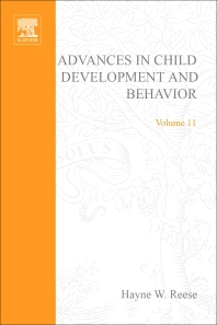 Advances in Child Development and Behavior - 1st Edition - ISBN: 9780120097111, 9780080565835