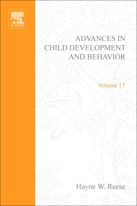 Advances in Child Development and Behavior - 1st Edition - ISBN: 9780120097173, 9780080565897
