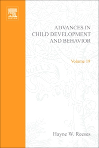 Advances in Child Development and Behavior - 1st Edition - ISBN: 9780120097197, 9780080565910
