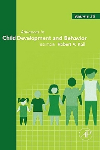 Advances in Child Development and Behavior - 1st Edition - ISBN: 9780120097302, 9780080526263