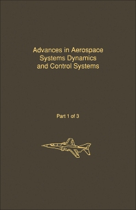 Control and Dynamic Systems V31: Advances in Aerospace Systems Dynamics and Control Systems Part 1 of 3 - 1st Edition - ISBN: 9780120127313, 9780323162395