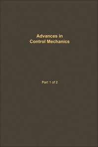 Control and Dynamic Systems V34: Advances in Control Mechanics Part 1 of 2 - 1st Edition - ISBN: 9780120127344, 9780323162661