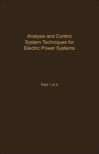 Control and Dynamic Systems V41: Analysis and Control System Techniques for Electric Power Systems Part 1 of 4 - 1st Edition - ISBN: 9780120127412, 9780323163057