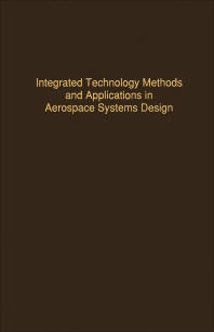 Control and Dynamic Systems V52: Integrated Technology Methods and Applications in Aerospace Systems Design - 1st Edition - ISBN: 9780120127528, 9780323163194