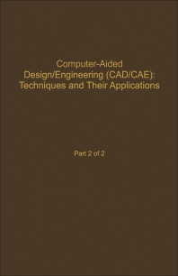 Control and Dynamic Systems V59: Computer-Aided Design/Engineering (Cad/Cae) Techniques And Their Applications Part 2 of 2 - 1st Edition - ISBN: 9780120127597, 9780323162623