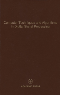 Computer Techniques and Algorithms in Digital Signal Processing, 1st Edition,Cornelius Leondes,ISBN9780120127757