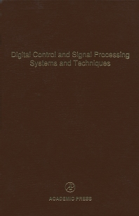 Digital Control and Signal Processing Systems and Techniques, 1st Edition,Cornelius Leondes,ISBN9780120127788