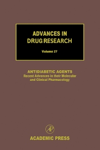 Antidiabetic Agents: Recent Advances in their Molecular and Clinical Pharmacology - 1st Edition - ISBN: 9780120133277, 9780080526706