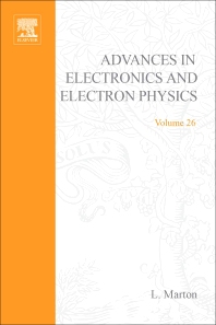 Advances in Electronics and Electron Physics - 1st Edition - ISBN: 9780120145263, 9780080576886
