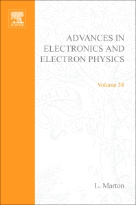 Advances in Electronics and Electron Physics - 1st Edition - ISBN: 9780120145386, 9780080577029
