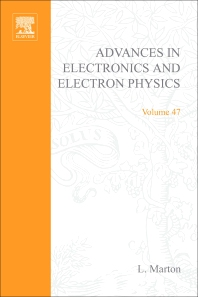 Advances in Electronics and Electron Physics - 1st Edition - ISBN: 9780120146475, 9780080577128
