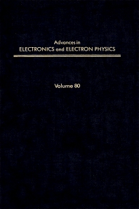 Advances in Electronics and Electron Physics - 1st Edition - ISBN: 9780120146802, 9780080577463