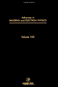 Advances in Imaging and Electron Physics - 1st Edition - ISBN: 9780120147441, 9780080577685