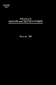 Advances in Imaging and Electron Physics - 1st Edition - ISBN: 9780123885098, 9780080525440