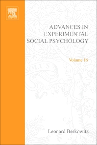 Advances in Experimental Social Psychology - 1st Edition - ISBN: 9780120152162, 9780080567303