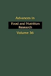 Advances in Food and Nutrition Research - 1st Edition - ISBN: 9780120164363, 9780080567815