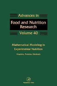 Mathematical Modeling in Experimental Nutrition: Vitamins, Proteins, Methods - 1st Edition - ISBN: 9780123993632, 9780080567853