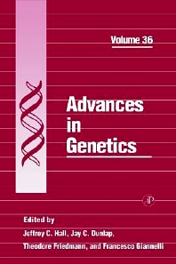 Advances in Genetics, 1st Edition,Jeffrey Hall,Jay Dunlap,Theodore Friedmann,Francesco Giannelli,ISBN9780120176366