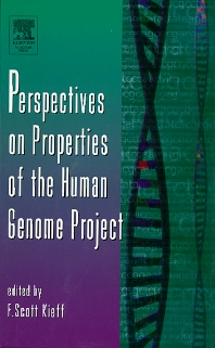 Perspectives on Properties of the Human Genome Project, 1st Edition,F. Scott Kieff,ISBN9780120176502