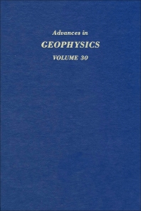 Advances in Geophysics - 1st Edition - ISBN: 9780120188307, 9780080568607