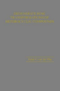 Degenerate Ring Transformations of Heterocycles, 1st Edition,Henk van der Plas,Alan Katritzky,ISBN9780120207749