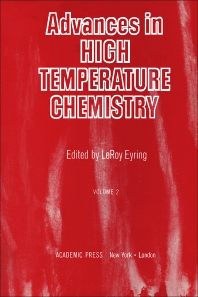 Advances in High Temperature Chemistry - 1st Edition - ISBN: 9780120215027, 9781483215143