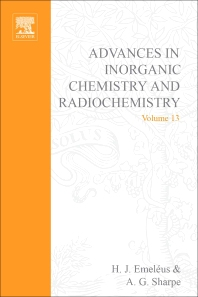 Advances in Inorganic Chemistry and Radiochemistry - 1st Edition - ISBN: 9780120236138, 9780080578620