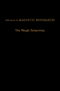 Advances in Magnetic Resonance - 1st Edition - ISBN: 9780120255139, 9780323157377