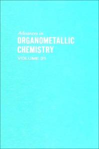 Advances in Organometallic Chemistry - 1st Edition - ISBN: 9780120311217, 9780080580227