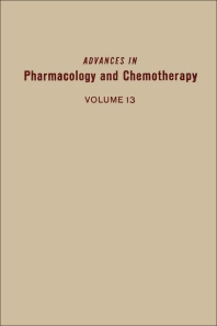 Advances in Pharmacology and Chemotherapy - 1st Edition - ISBN: 9780120329137, 9780080581040