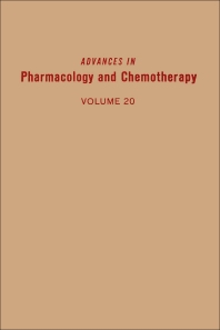 Advances in Pharmacology and Chemotherapy - 1st Edition - ISBN: 9780120329205, 9780080581118