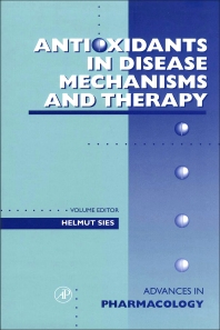 Cover image for Antioxidants in Disease Mechanisms and Therapy