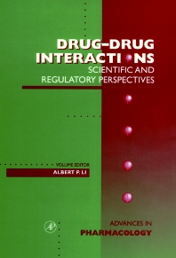 Drug-Drug Interactions: Scientific and Regulatory Perspectives, 1st Edition,J. August,Ferid Murad,M. Anders,Joseph Coyle,Albert Li,ISBN9780120329441