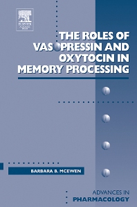 Cover image for Roles of Vasopressin and Oxytocin in Memory Processing