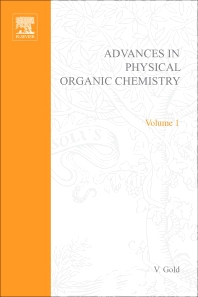 Advances in Physical Organic Chemistry - 1st Edition - ISBN: 9780120335015, 9780080581408