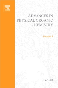 Advances in Physical Organic Chemistry - 1st Edition - ISBN: 9780120335039, 9780080581422