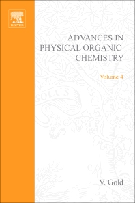 Advances in Physical Organic Chemistry - 1st Edition - ISBN: 9780120335046, 9780080581439