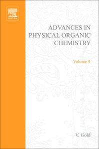 Advances in Physical Organic Chemistry - 1st Edition - ISBN: 9780120335091, 9780080581484