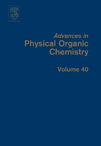 Advances in Physical Organic Chemistry, 1st Edition,John Richard,ISBN9780120335404