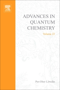 Advances in Quantum Chemistry - 1st Edition - ISBN: 9780120348237, 9780080582481