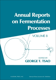 Annual Reports on Fermentation Processes - 1st Edition - ISBN: 9780120403080, 9781483213866