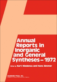 Annual Reports in Inorganic and General Syntheses-1972 - 1st Edition - ISBN: 9780120407019, 9781483213873