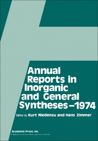 Annual Reports in Inorganic and General Syntheses-1974 - 1st Edition - ISBN: 9780120407033, 9781483213897