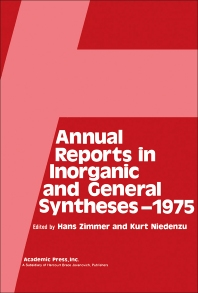 Annual Reports in Inorganic and General Syntheses–1975 - 1st Edition - ISBN: 9780120407040, 9781483260136