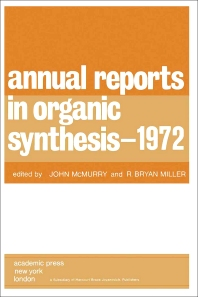 Annual Reports in Organic Synthesis — 1972 - 1st Edition - ISBN: 9780120408030, 9781483104133