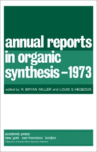 Annual Reports in Organic Synthesis-1973 - 1st Edition - ISBN: 9780120408047, 9781483104010